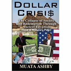 Dollar Crisis: The Collapse of Society and Redemption Through Ancient Egyptian Monetary Policy The Key Bookstore