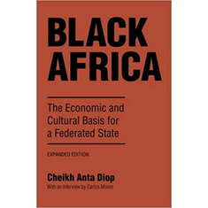 Black Africa: The Economic and Cultural Basis for a Federated State The Key Bookstore