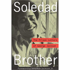 Soledad Brother: The Prison Letters of George Jackson The Key Bookstore