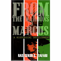 From the Maroons to Marcus: A Historical Development (Caribbean Children Series) The Key Bookstore