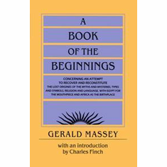 A Book of the Beginnings - Paperback -                     Gerald Massey The Key Bookstore