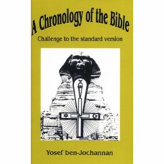 A Chronology of the Bible: Challenge to the Standard Version - Yosef ben-Jochannan The Key Bookstore