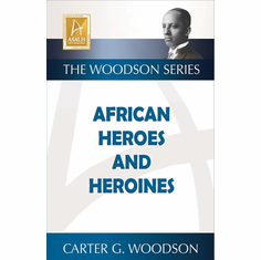 AFRICAN HEROES AND HEROINES (The Woodson Series) The Key Bookstore