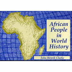 African People in World History - John Henrik Clarke. The Key Bookstore