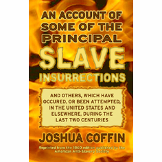 An Account of Some of the Principal Slave Insurrections - Joshua Coffin The Key Bookstore