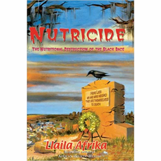 Nutricide: The Nutritional Destruction of the Black Race The Key Bookstore