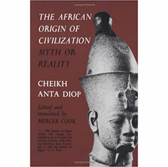 The African Origin of Civilization: Myth or Reality The Key Bookstore