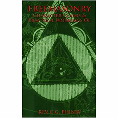 Freemasonry: Character Claims & Practical Workings of The Key Bookstore