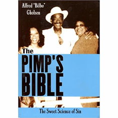 The Pimp's Bible: The Sweet Science of Sin The Key Bookstore