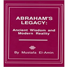Abraham's Legacy: Ancient Wisdom & Modern Reality The Key Bookstore