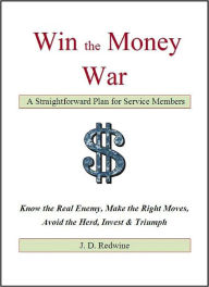 Win the Money War: A Straightforward Plan for Service Members The Key Bookstore