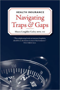 Health Insurance: Navigating Traps & Gaps The Key Bookstore