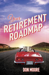 Your Retirement Roadmap The Key Bookstore