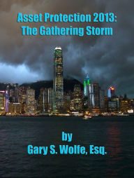 Asset Protection 2013: The Gathering Storm The Key Bookstore