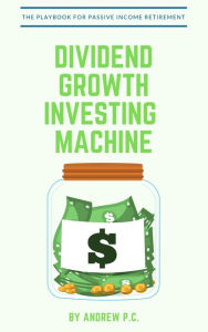 Dividend Growth Investing The Key Bookstore