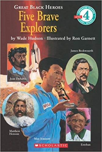 Great Black Heroes: Five Brave Explorers (Scholastic Reader (Level 4) The Key Bookstore