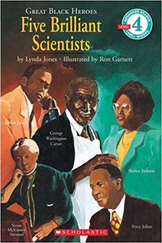 Great Black Heroes: Five Brilliant Scientists: Five Brilliant Scientists Scholastic (Level 4) The Key Bookstore