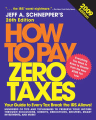 How to Pay Zero Taxes 2009 The Key Bookstore