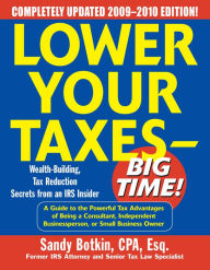 Lower Your Taxes - Big Time! 2009-2010 Edition The Key Bookstore