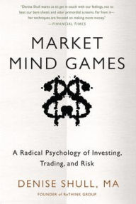 Market Mind Games: A Radical The Key Bookstore