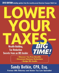 Lower Your Taxes - Big Time 2011-2012 4/E The Key Bookstore