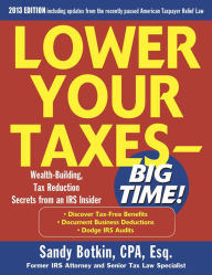 Lower Your Taxes Big Time 2013-2014 5/E The Key Bookstore