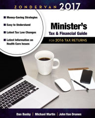 Zondervan 2017 Minister's Tax and Financial Guide: For 2016 Tax Returns The Key Bookstore
