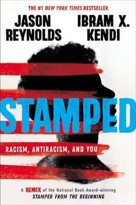 Stamped: Racism, Antiracism, and You The Key Bookstore