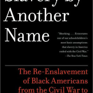 Slavery by another name The Key Bookstore