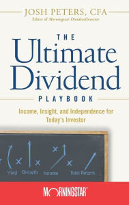 The Ultimate Dividend Playbook The Key Bookstore