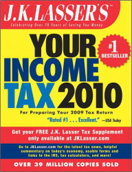J.K. Lasser's Your Income Tax 2010: For Preparing Your 2009 Tax Return The Key Bookstore
