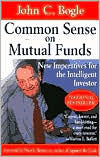Common Sense on Mutual Funds: The Key Bookstore