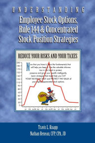 Understanding Employee Stock Options, Rule 144 & Concentrated Stock Position Strategies The Key Bookstore