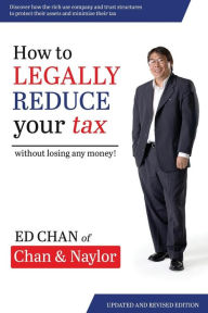 How To Legally Reduce Your Tax: Without Losing Any Money! The Key Bookstore