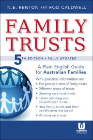 Family Trusts: A Plain English Guide for Australian Families The Key Bookstore
