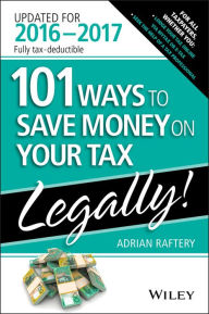 101 Ways To Save Money On Your Tax - Legally 2016-2017 The Key Bookstore