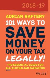 101 Ways To Save Money on Your Tax - Legally! 2018-2019 The Key Bookstore
