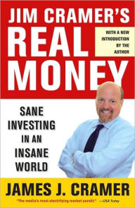 Jim Cramer's Real Money: Sane The Key Bookstore