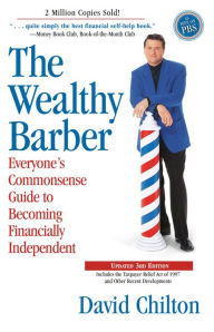 The Wealthy Barber: Everyone's Commonsense Guide to Becoming Financially Independent The Key Bookstore