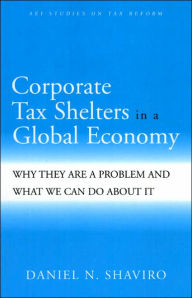 Corporate Tax Shelters in the Global Economy?: Why They Are a Problem and What We Can Do about It The Key Bookstore