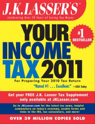 J.K. Lasser's Your Income Tax 2011: For Preparing Your 2010 Tax Return The Key Bookstore
