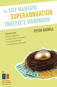 The Self Managed Superannuation Trustee's Handbook The Key Bookstore