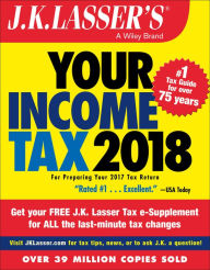 J.K. Lasser's Your Income Tax 2018: For Preparing Your 2017 Tax Return The Key Bookstore