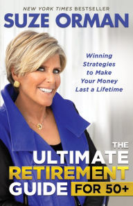 The Ultimate Retirement Guide for 50+: Winning Strategies to Make Your Money Last a Lifetime The Key Bookstore