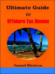 The Ultimate Guide to Offshore Tax Havens The Key Bookstore