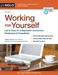 Working for Yourself: Law & Taxes for Independent Contractors, Freelancers & Consultants The Key Bookstore