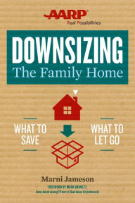 Downsizing The Family Home: What to Save, What to Let Go The Key Bookstore
