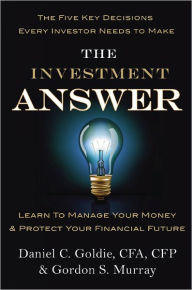 The Investment Answer: Learn The Key Bookstore