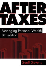After Taxes: Managing Personal Wealth 8th Edition The Key Bookstore