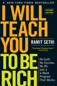 I Will Teach You to Be Rich, Second Edition: No Guilt. No Excuses. No B.S. Just a 6-Week Program That Works The Key Bookstore